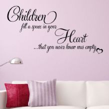 Children Fill a Space in your Heart ~ Wall sticker / decals
